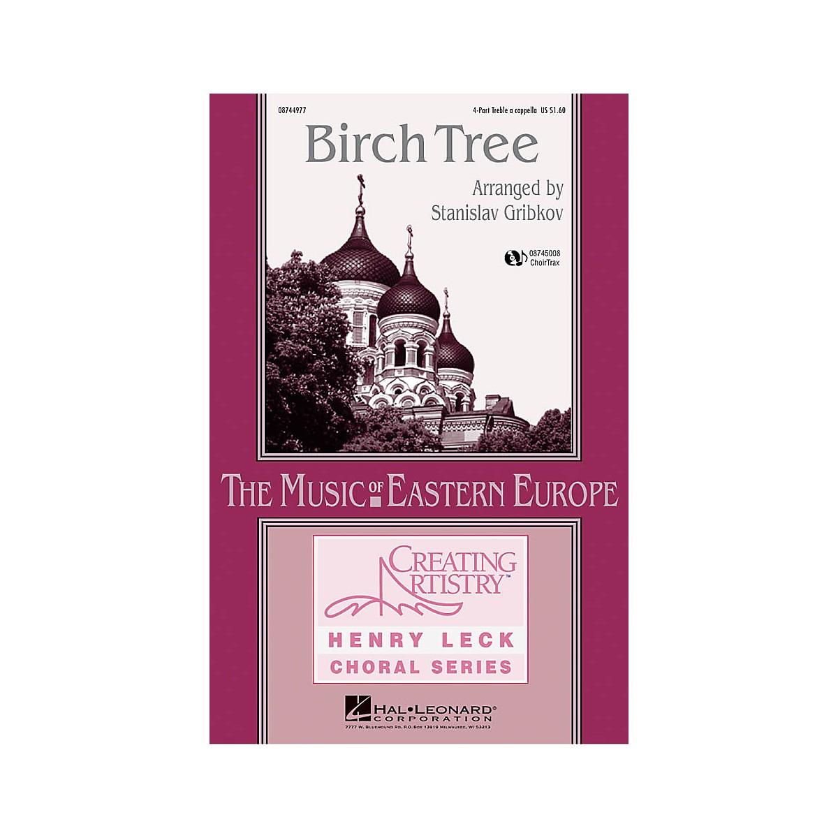 Hal Leonard Birch Tree 4 Part Treble arranged by Henry Leck