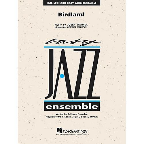 Hal Leonard Birdland Jazz Band Level 2 by Weather Report Arranged by Michael Sweeney