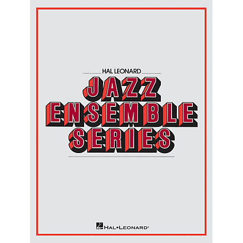 Hal Leonard Birdland Jazz Band Level 4 Arranged by Larry Kerchner
