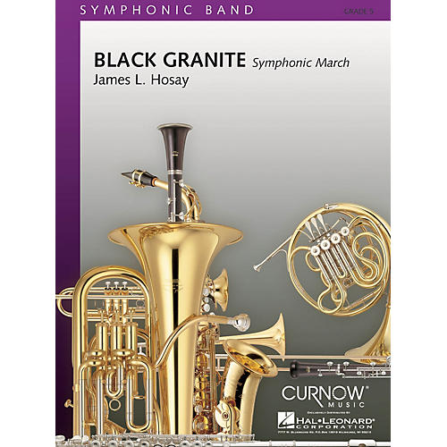Curnow Music Black Granite (Grade 5 - Score and Parts) Concert Band Level 5 Composed by James L Hosay