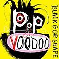 Alliance Black Grape - Pop Voodoo thumbnail