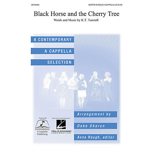 Contemporary A Cappella Publishing Black Horse and the Cherry Tree SATB DV A Cappella by KT Tunstall arranged by Deke Sharon