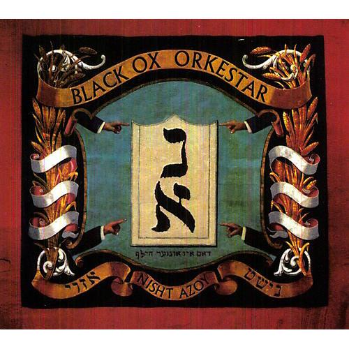 Alliance Black OX Orkestar - Nisht Azoy