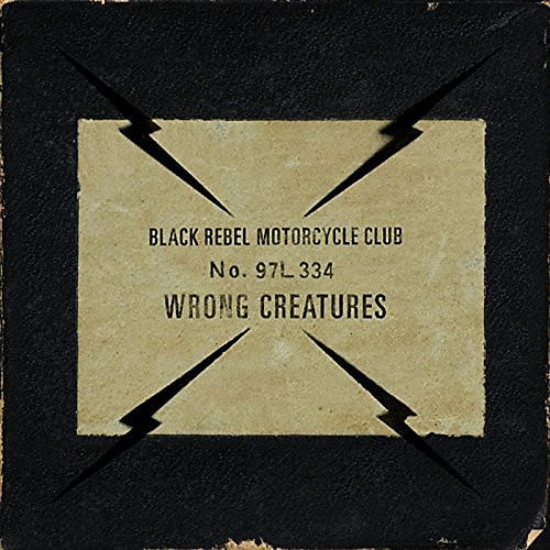 Alliance Black Rebel Motorcycle Club - Wrong Creatures