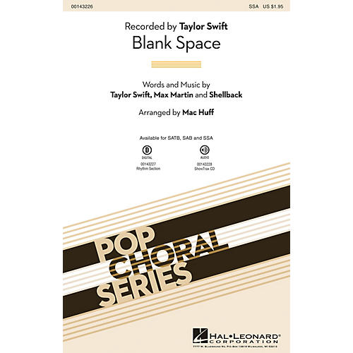 Hal Leonard Blank Space SSA by Taylor Swift arranged by Mac Huff