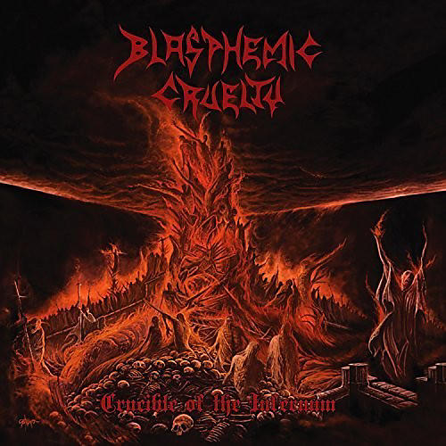 Alliance Blasphemic Cruelty - Crucible of the Infernum