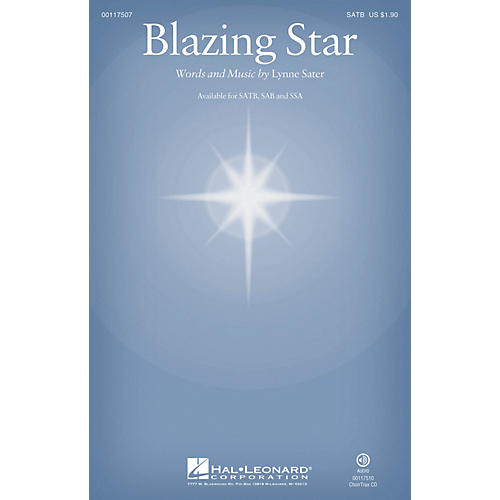 Hal Leonard Blazing Star SSA Composed by Lynne Sater