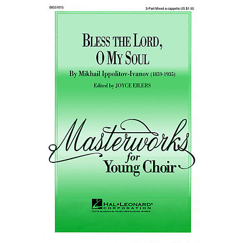 Hal Leonard Bless the Lord, O My Soul (Op. 37, No. 2) TTB A Cappella Arranged by Joyce Eilers