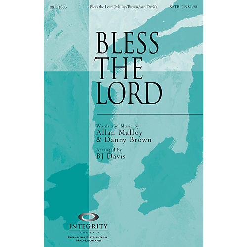 Integrity Choral Bless the Lord ORCHESTRA ACCOMPANIMENT Arranged by BJ Davis