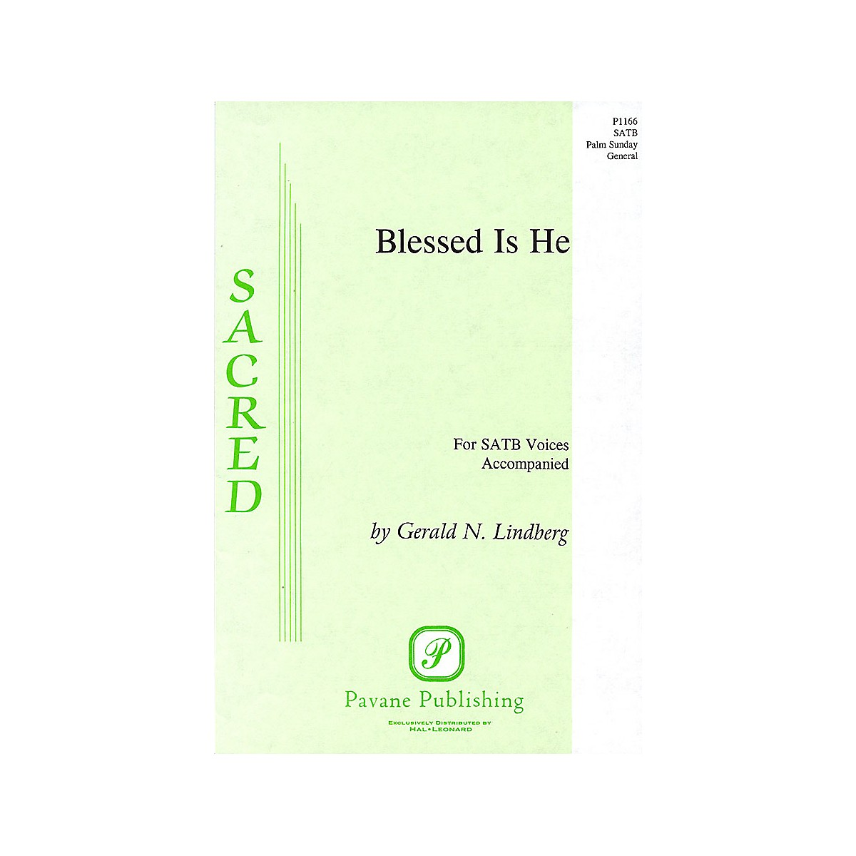 Pavane Blessed Is He SATB composed by Gerald N. Lindberg