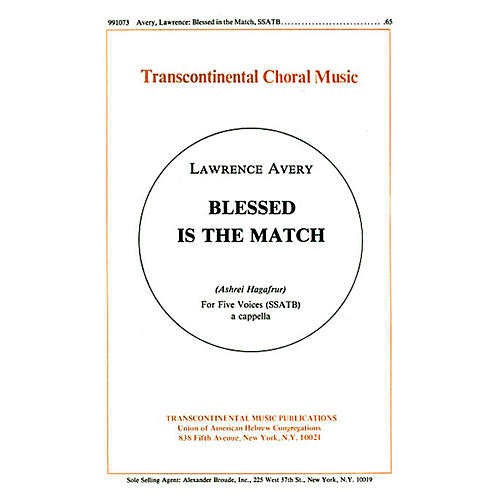 Transcontinental Music Blessed Is The Match (ashrei Hagafrur) SSATB composed by Lawrence Avery