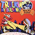 Alliance Blind Boy Fuller - Truckin' My Blues Away thumbnail