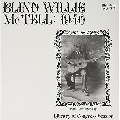 Alliance Blind Willie McTell - Blind Willie Mctell: 1940
