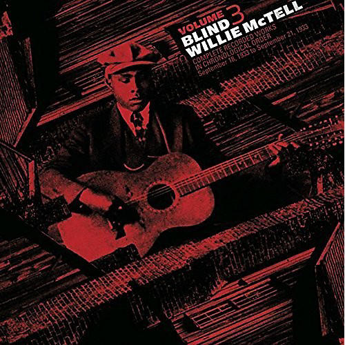 Alliance Blind Willie McTell - Complete Recorded Works In Chronological Order, Vol. 3