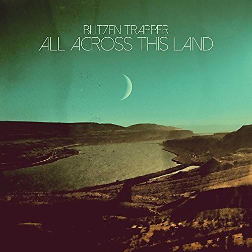 Alliance Blitzen Trapper - All Across This Land