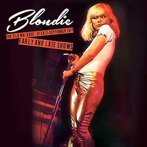 Alliance Blondie - The Old Waldorf, SF CA 21 September 1977 - Early and Late Shows