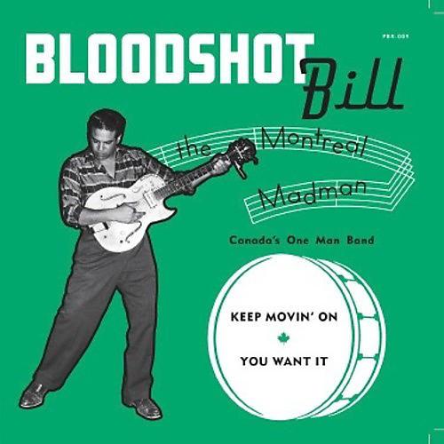 Alliance Bloodshot Bill - Keep Movin' On