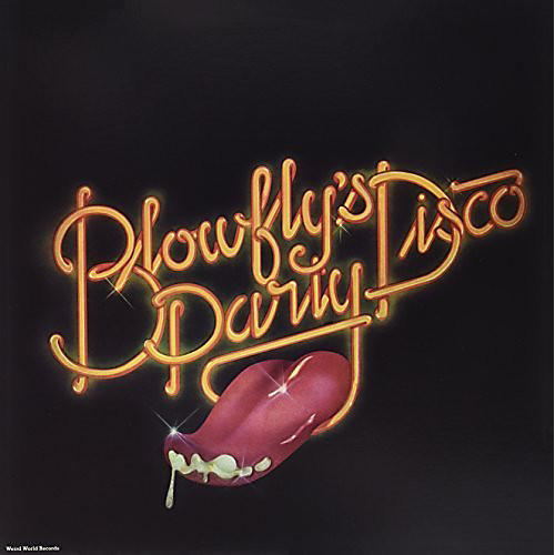 Alliance Blowfly - Blow Fly's Disco Party
