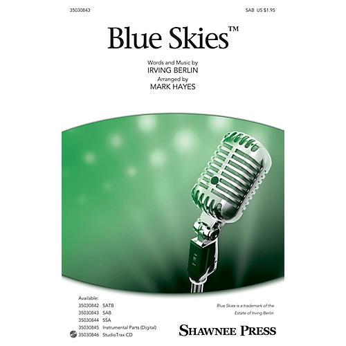 Shawnee Press Blue Skies SAB arranged by Mark Hayes
