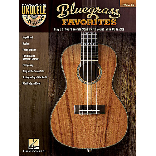 Hal Leonard Bluegrass Favorites - Ukulele Play-Along Vol. 12 Book/CD