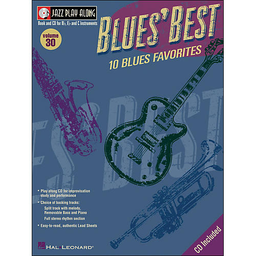 Hal Leonard Blues' Best Volume 30 Book/CD Jazz Play Along for B, E, & C Instruments