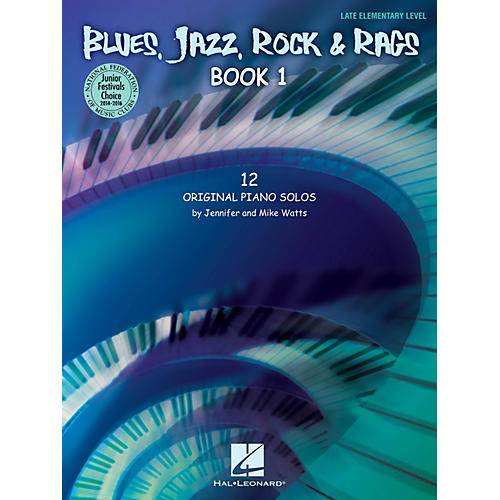 Hal Leonard Blues, Jazz, Rock & Rags - Book 1 Educational Piano Solo Series Book by Jennifer Watts (Level Late Elem)
