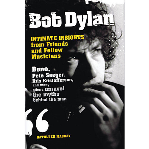 Omnibus Bob Dylan - Intimate Insights from Friends and Fellow Musicians Omnibus Press Series Hardcover
