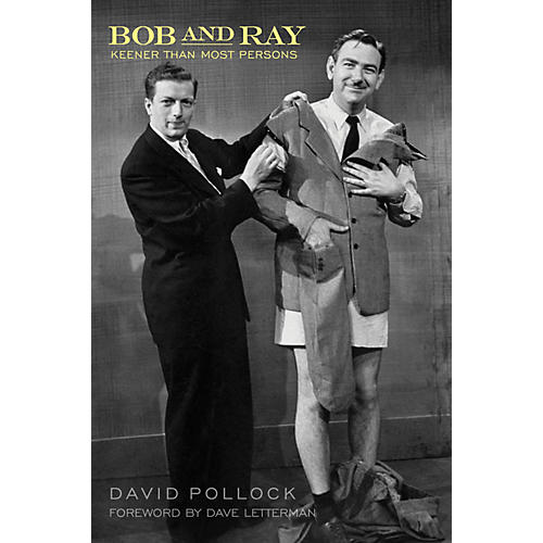 Applause Books Bob and Ray, Keener Than Most Persons Applause Books Series Hardcover Written by David Pollock