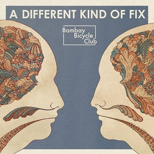 Alliance Bombay Bicycle Club - Different Kind of Fix