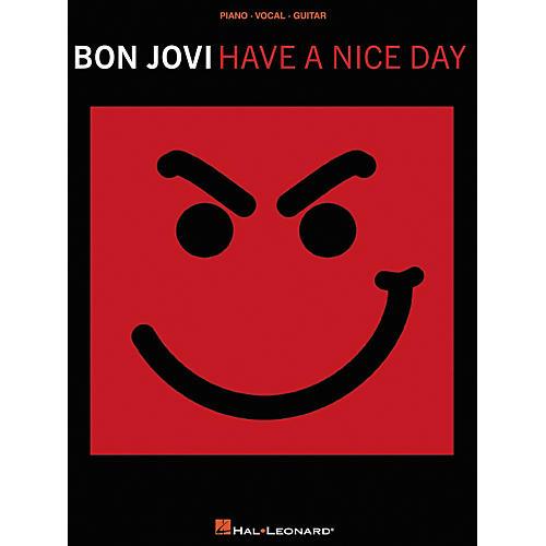 Hal Leonard Bon Jovi Have a Nice Day Piano, Vocal, Guitar Songbook
