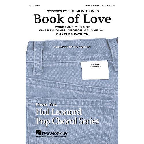 Hal Leonard Book of Love TTBB by The Monotones arranged by Ed Lojeski