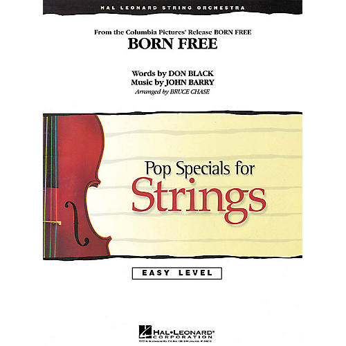 Hal Leonard Born Free Easy Pop Specials For Strings Series Arranged by Bruce Chase