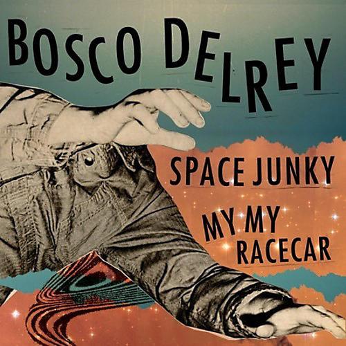 Alliance Bosco Delrey - Space Junky / My My Racecar