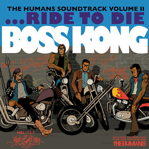 Alliance Boss Kong - Humans 2 (Original Soundtrack)