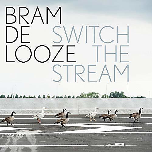 Alliance Bram De Looze - Switch the Stream