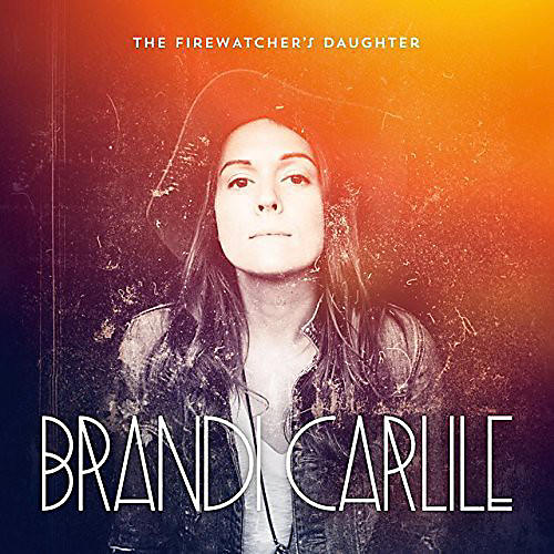 Alliance Brandi Carlile - Firewatcher's Daughter