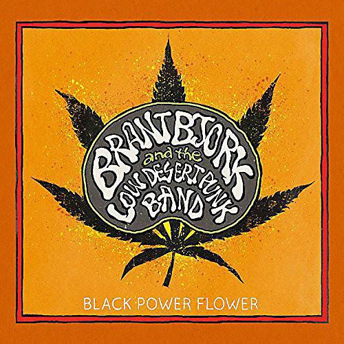 Alliance Brant Bjork - Black Power Flower