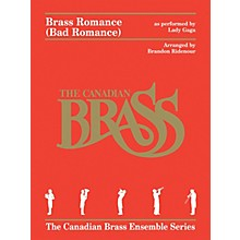 Canadian Brass Brass Romance (Brass Quintet) Brass Ensemble Series by Canadian Brass Arranged by Brandon Ridenour