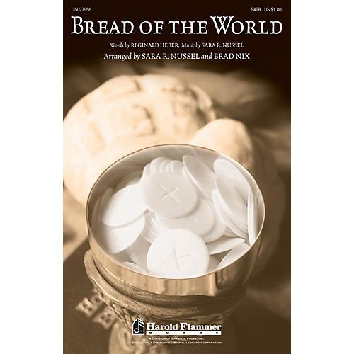 Shawnee Press Bread of the World SATB arranged by Brad Nix