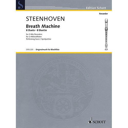 Schott Breath Machine (Alto Recorder Duet Performance Score) Woodwind Series Softcover