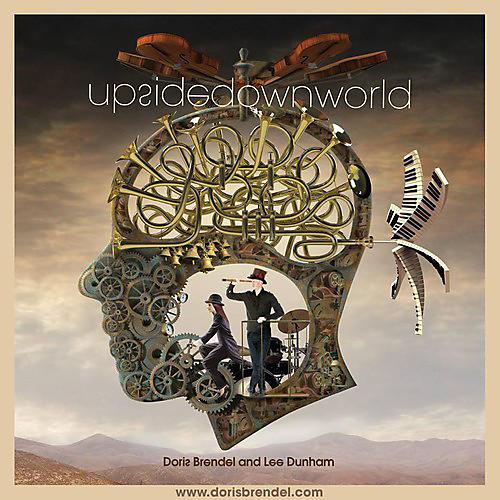 Alliance Brendel & Dunham - Upside Down World
