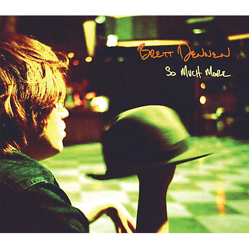 Alliance Brett Dennen - So Much More