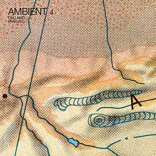 Alliance Brian Eno - Ambient 4: On Land