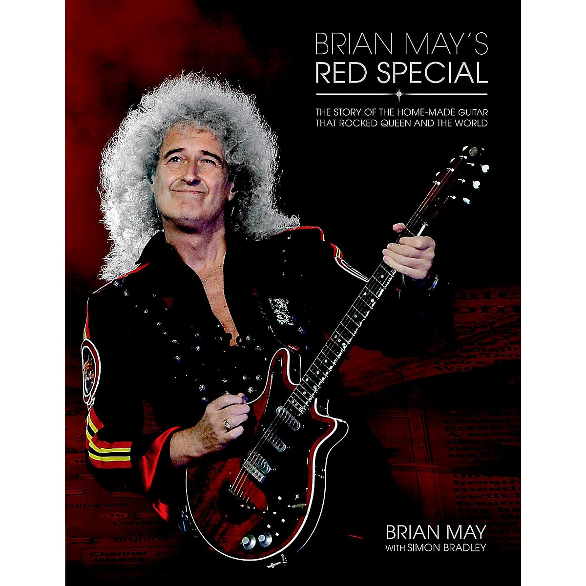 Hal Leonard Brian May's Red Special: The Story Of The Home-Made Guitar That Rocked Queen and The World