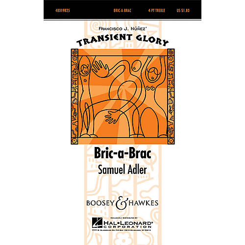 Boosey and Hawkes Bric-a-Brac (Transient Glory Series) 4 Part Treble composed by Samuel Adler