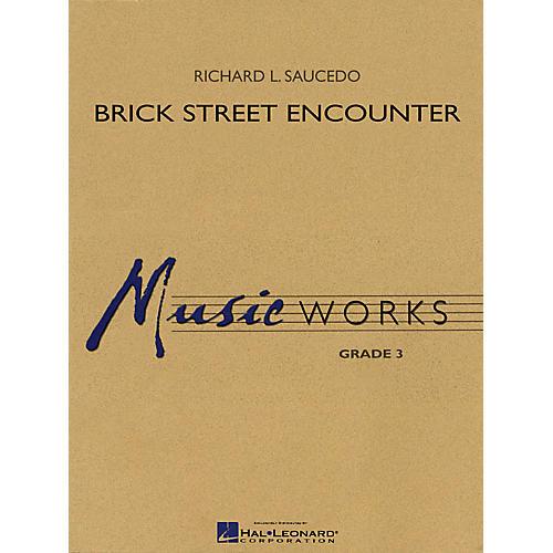 Hal Leonard Brick Street Encounter Concert Band Level 3 Composed by Richard L. Saucedo