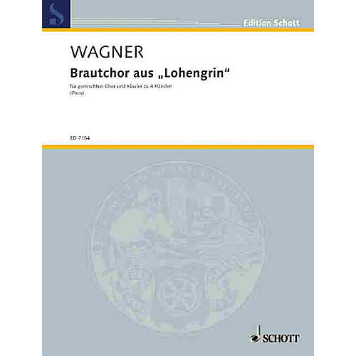 Schott Bridal Chorus from Lohengrin (Vocal Score) Composed by Richard Wagner