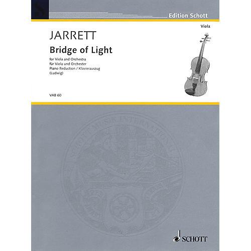 Schott Bridge of Light (for Viola and Piano Reduction) Schott Series
