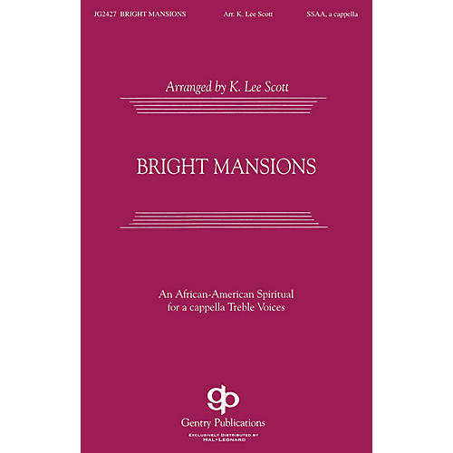 Fred Bock Music Bright Mansions SATB DV A Cappella arranged by K. Lee Scott