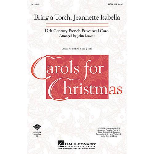 Hal Leonard Bring a Torch, Jeanette Isabella SATB arranged by John Leavitt
